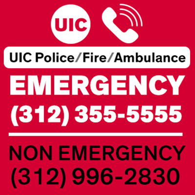 Emergency # (312) 355-5555 OR On-Campus 5-5555 - Non Emergency # (312) 996-2830